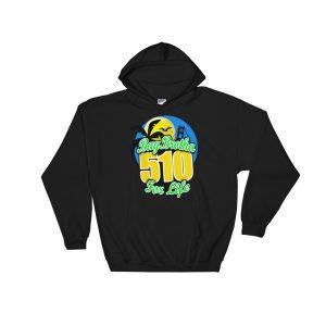 BayBrotha For Life 510 Hooded Sweatshirt