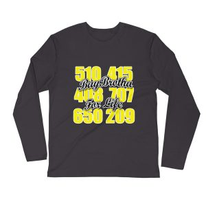 BayBrotha For Life Long Sleeve Fitted Crew