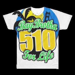 BayBrotha for Life 510 Sublimation men's crewneck t-shirt